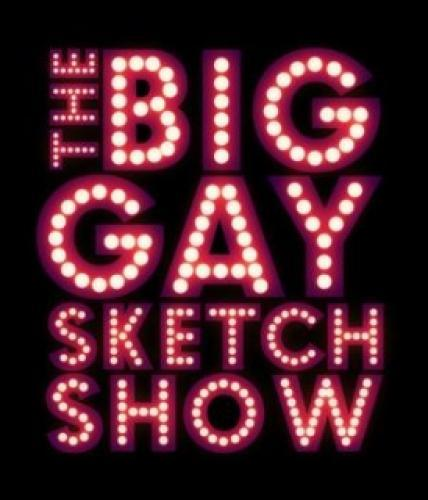 The Big Gay Sketch Show next episode air date poster