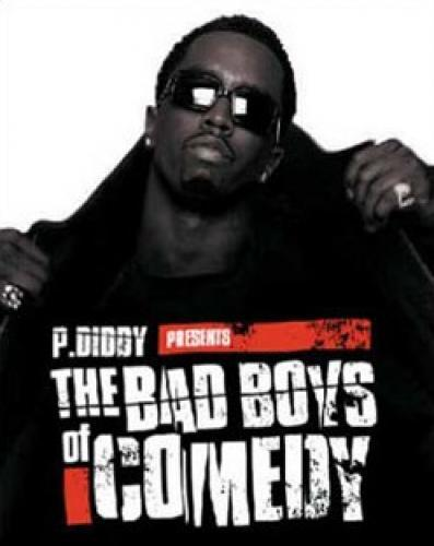 P. Diddy Presents the Bad Boys of Comedy next episode air date poster