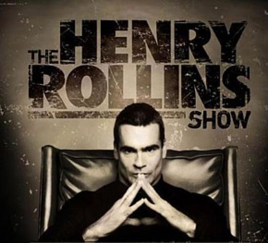 The Henry Rollins Show next episode air date poster