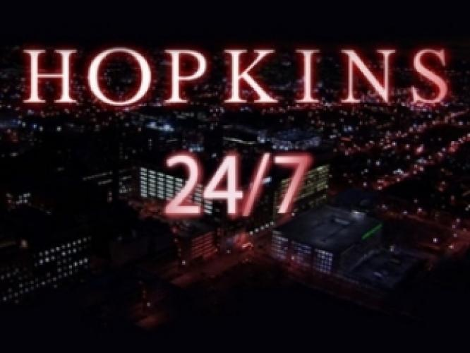 Hopkins 24/7 next episode air date poster