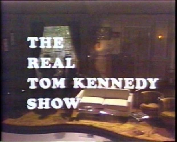 The Real Tom Kennedy Show next episode air date poster