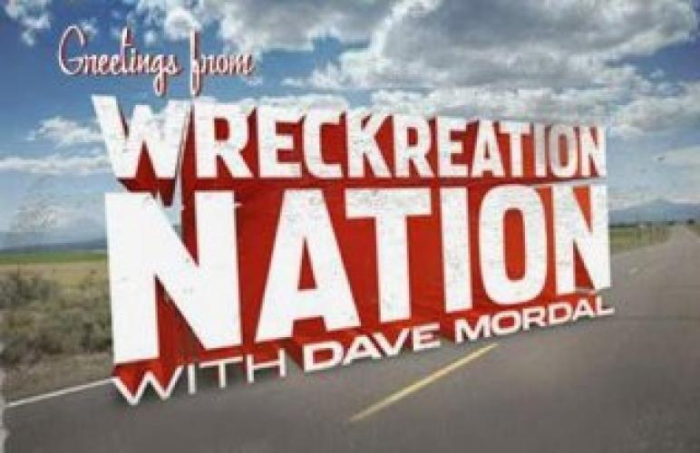 Wreckreation Nation next episode air date poster
