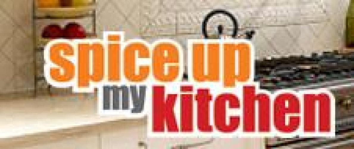 Spice Up My Kitchen next episode air date poster