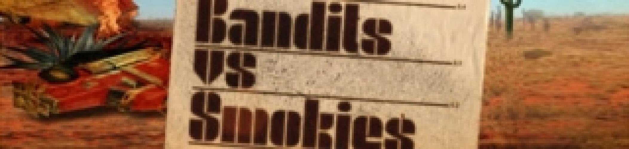 Bandits vs. Smokies next episode air date poster