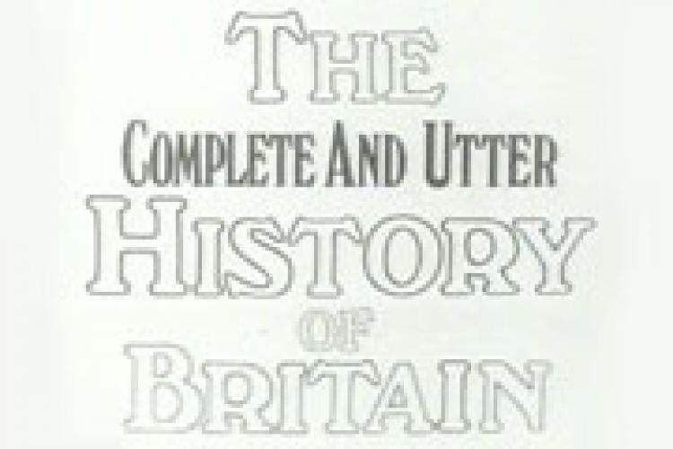 The Complete and Utter History of Britain next episode air date poster
