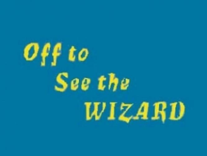 Off to See the Wizard next episode air date poster