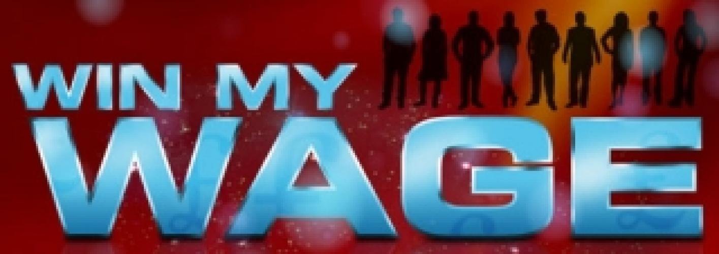 Win My Wage next episode air date poster