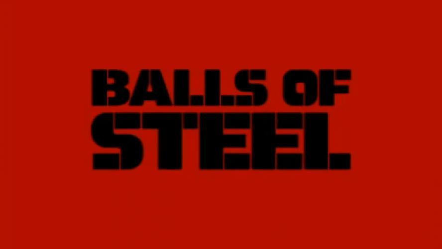 Balls of Steel next episode air date poster