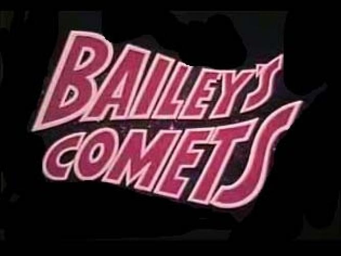 Bailey's Comets next episode air date poster