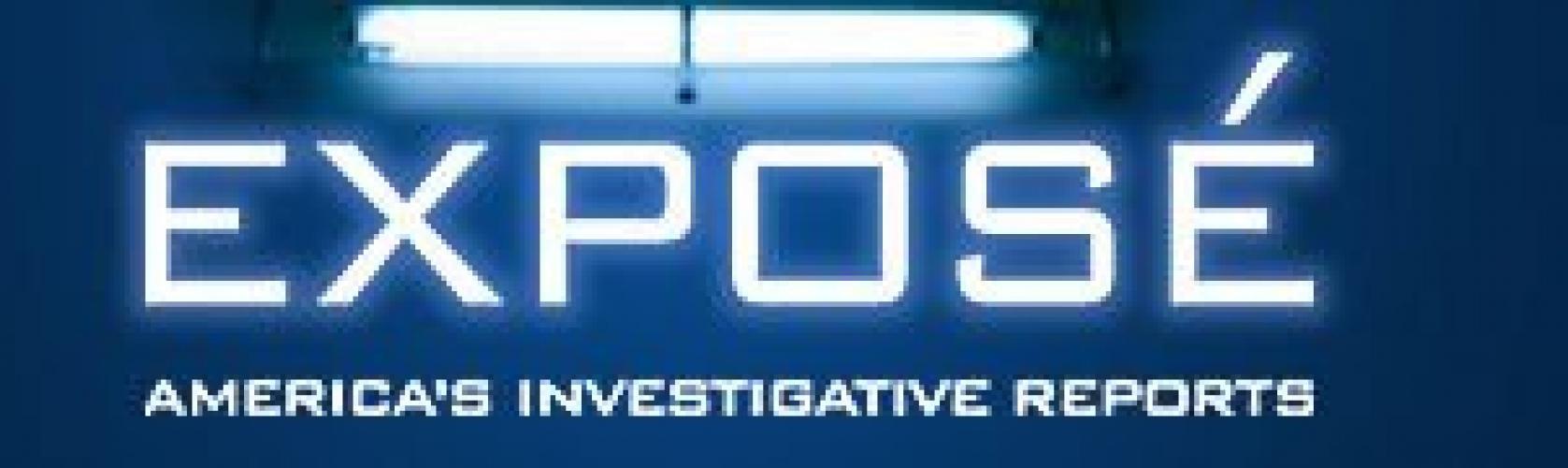 Exposé: America's Investigative Reports next episode air date poster