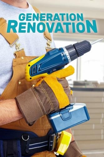Generation Renovation next episode air date poster