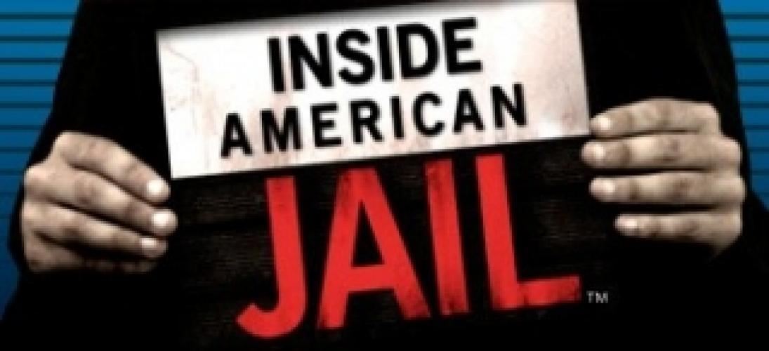 Inside American Jail next episode air date poster