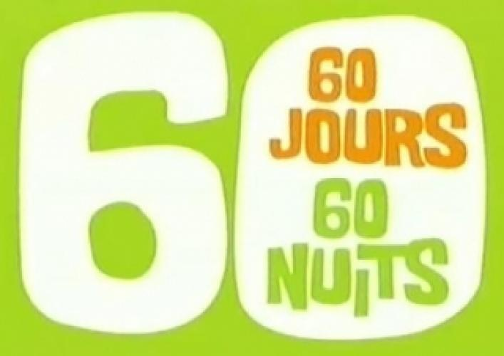 60 jours, 60 nuits next episode air date poster