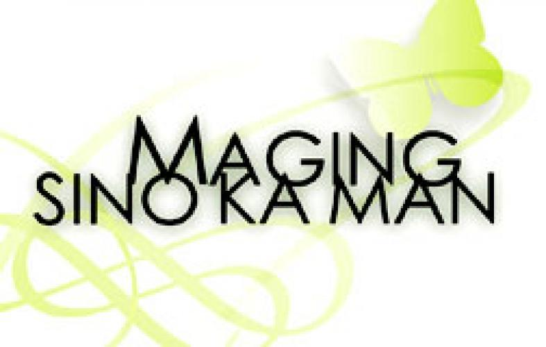 Maging Sino Ka Man next episode air date poster