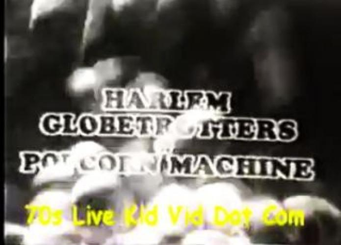 The Harlem Globetrotters Popcorn Machine next episode air date poster