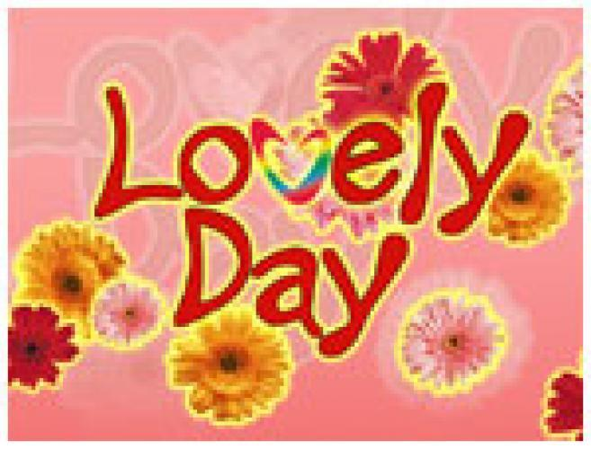 Lovely Day next episode air date poster