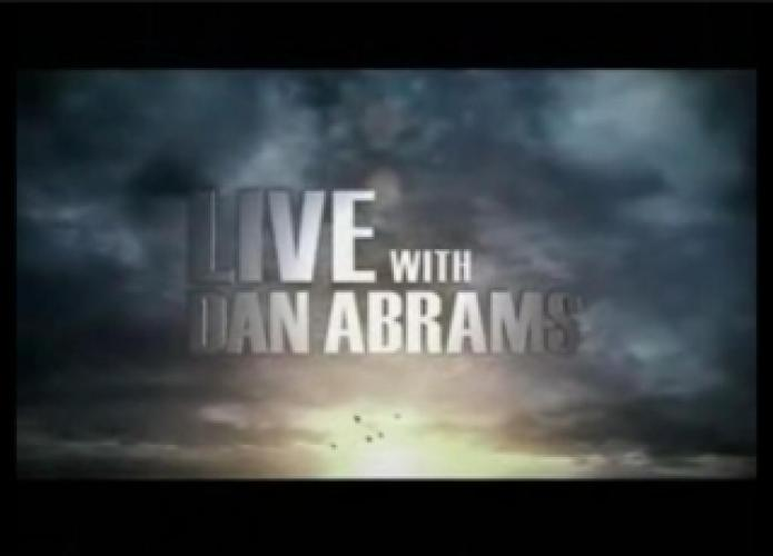 MSNBC Live with Dan Abrams next episode air date poster