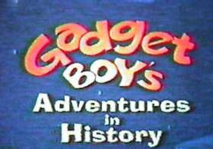 Gadget Boy's Adventures in History next episode air date poster