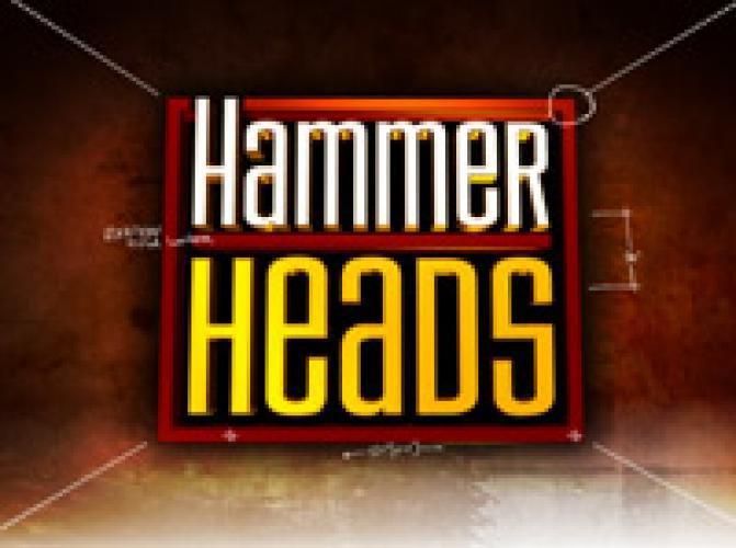 Hammer Heads next episode air date poster