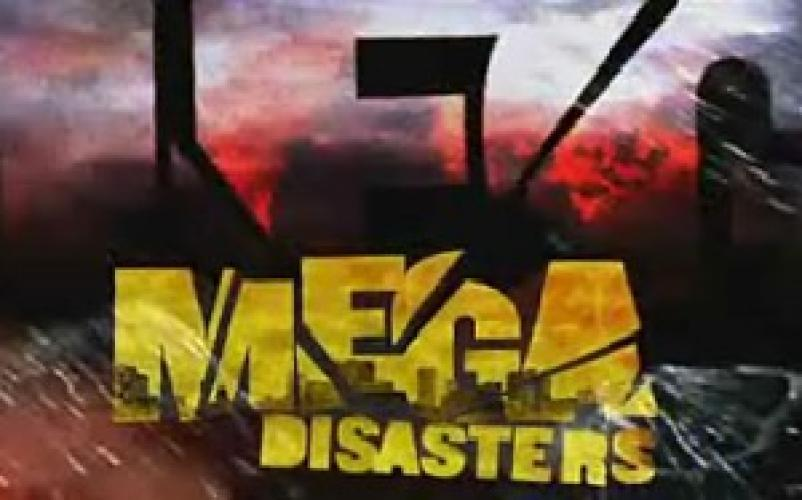 Mega Disasters next episode air date poster