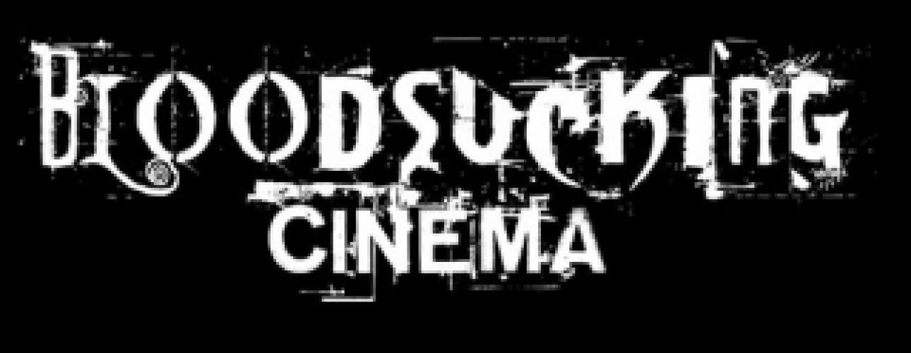 Bloodsucking Cinema next episode air date poster