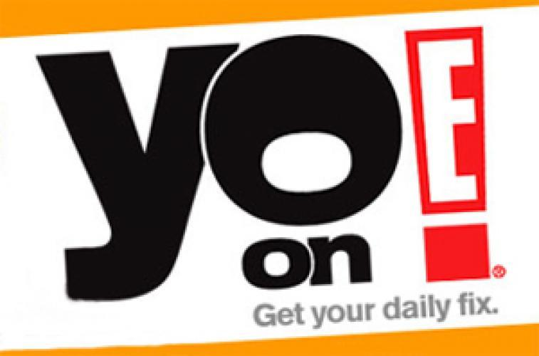 Yo on E! next episode air date poster