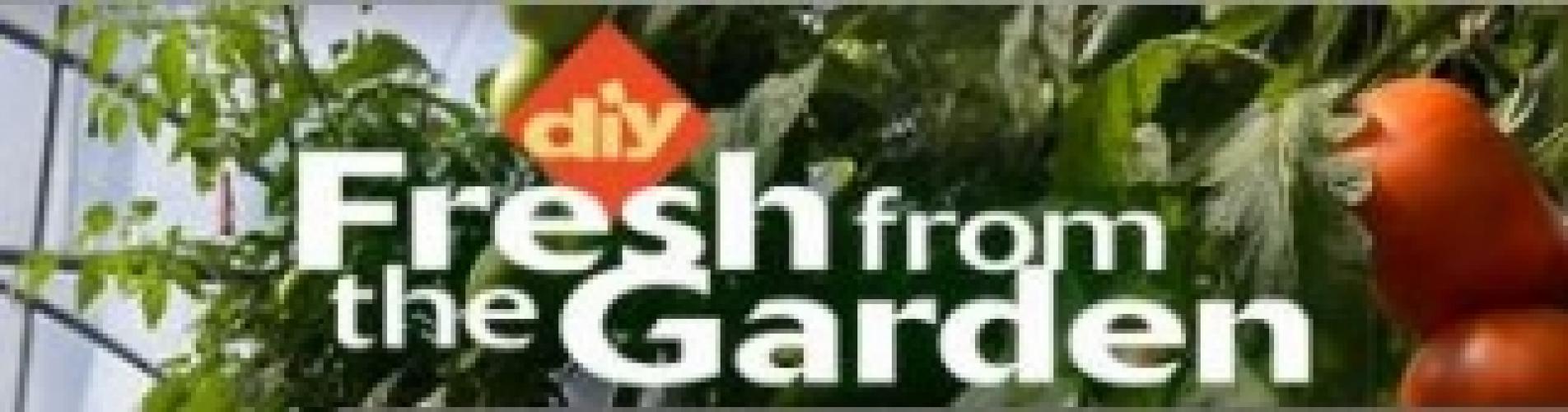 Fresh From The Garden next episode air date poster