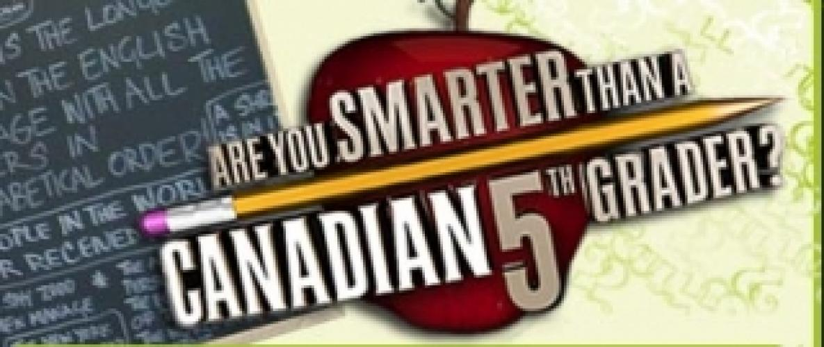 Are You Smarter Than a Canadian 5th Grader? next episode air date poster