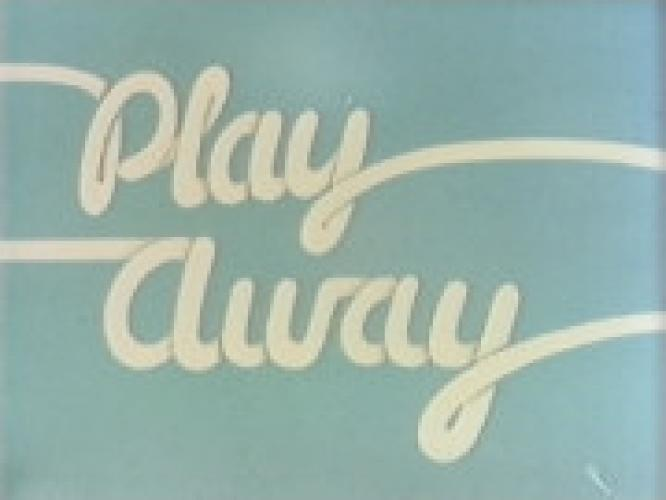 Play Away next episode air date poster
