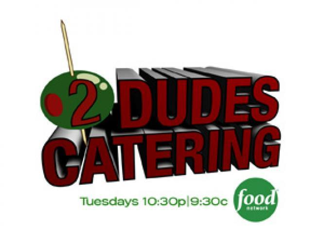 2 Dudes Catering next episode air date poster