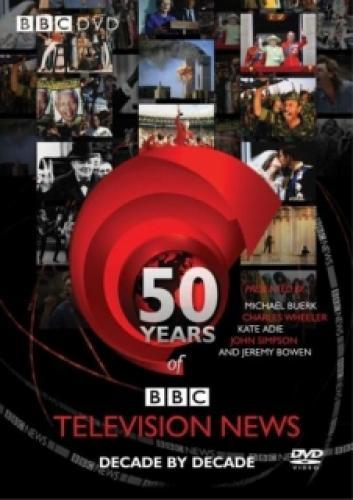 50 Years Of BBC Television News next episode air date poster