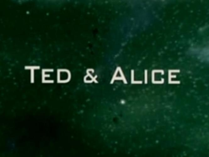 Ted and Alice next episode air date poster