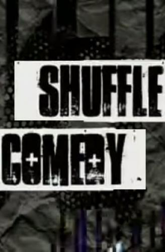 Comedy Shuffle next episode air date poster