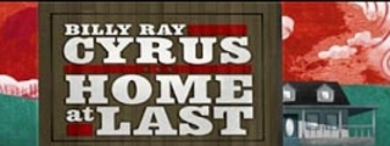 Billy Ray Cyrus... Home at Last next episode air date poster
