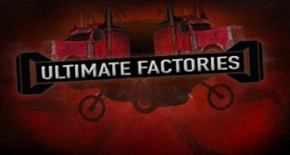 Ultimate Factories next episode air date poster
