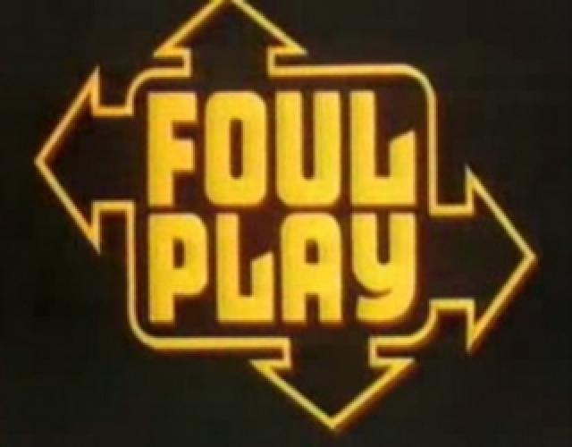 Foul Play next episode air date poster