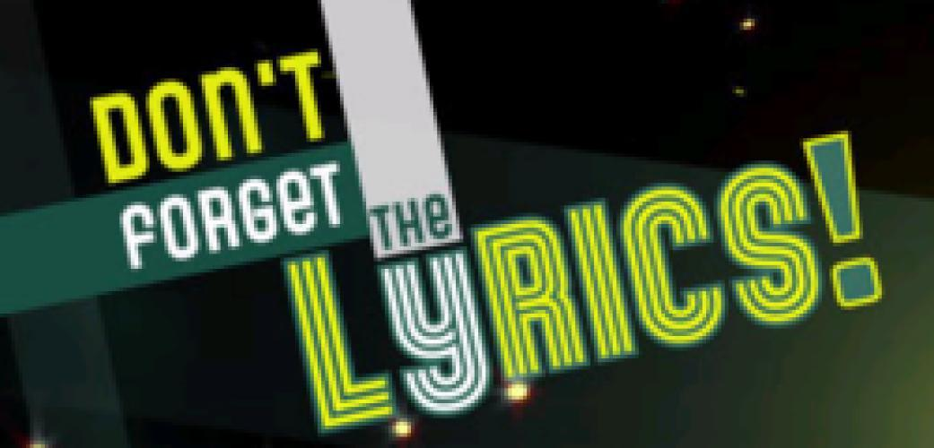 Don't Forget The Lyrics (UK) next episode air date poster