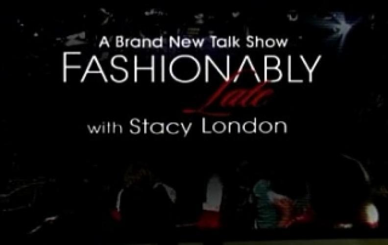 Fashionably Late with Stacy London next episode air date poster