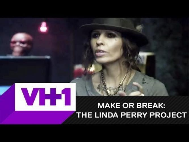 Make or Break: The Linda Perry Project next episode air date poster