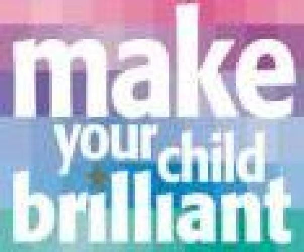 Make Your Child Brilliant next episode air date poster