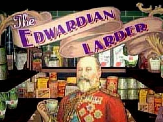 The Edwardian Larder next episode air date poster