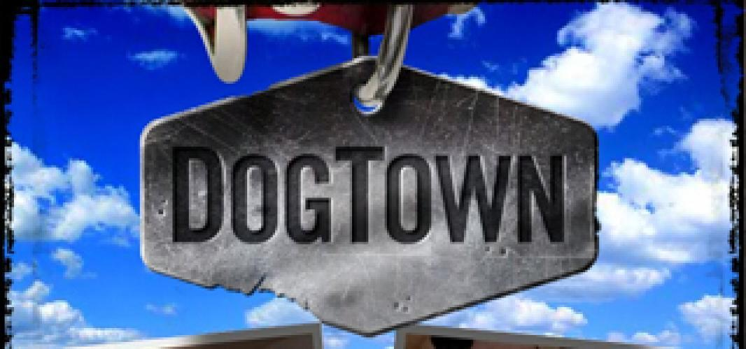 DogTown (US) next episode air date poster