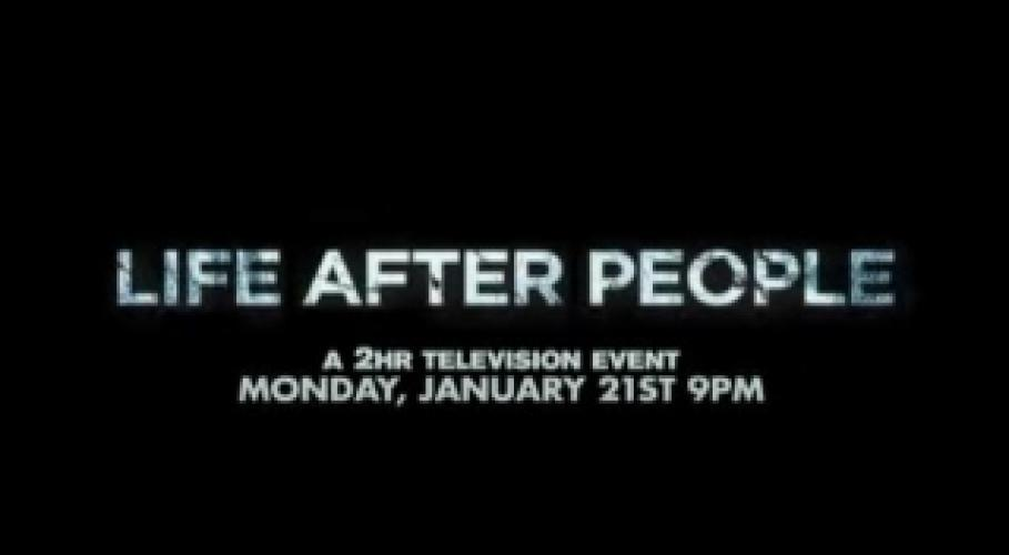 Life After People next episode air date poster