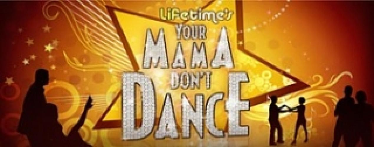 Your Mama Don't Dance next episode air date poster