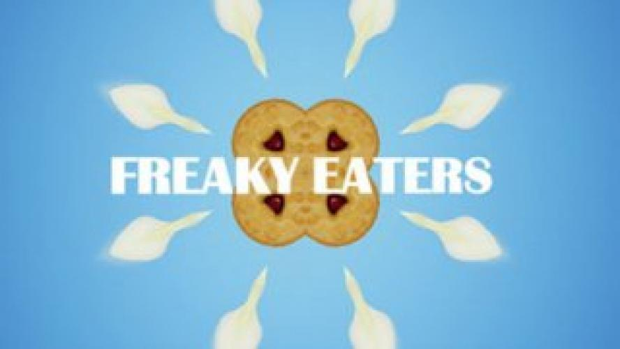Freaky Eaters next episode air date poster