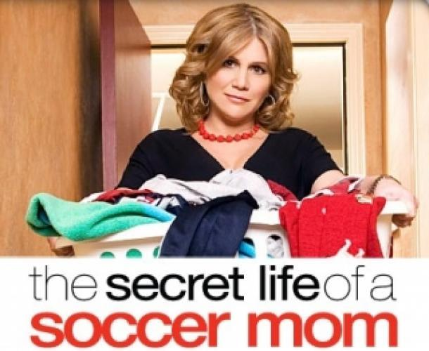 The Secret Life of a Soccer Mom next episode air date poster