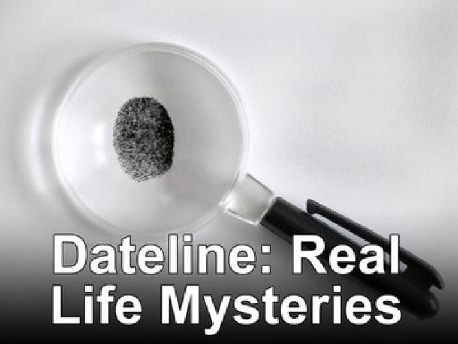 Dateline: Real Life Mysteries next episode air date poster