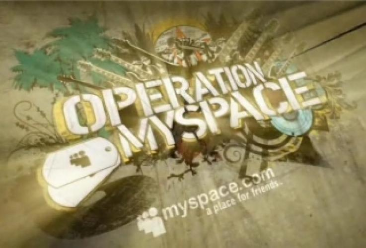 Operation MySpace next episode air date poster