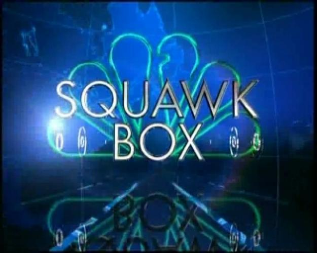 Squawk Box next episode air date poster