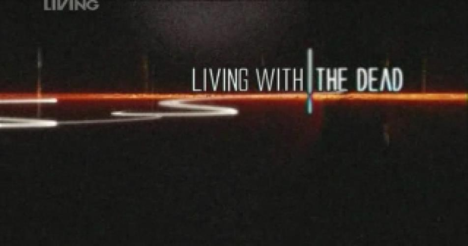 Living With The Dead next episode air date poster